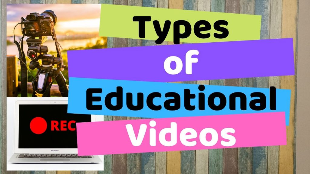 Types of Educational Videos