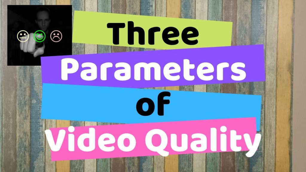 3 Parameters to Improve Quality of your Educational Videos