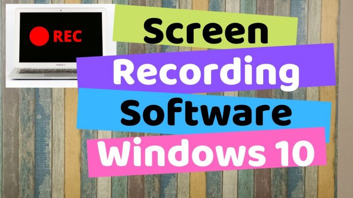 Screen Recording Software for Windows 10